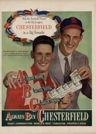 Chesterfield 1947 Williams Musial