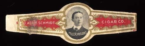 1910s J Adam Schmidt Cigar Co Label Miller Huggins