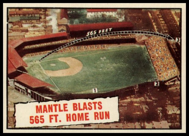 406 Mantle Blasts 565 ft. Home Run
