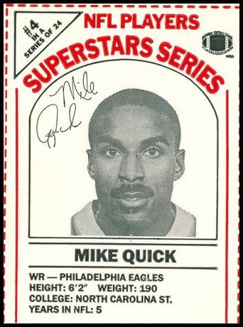 4 Mike Quick