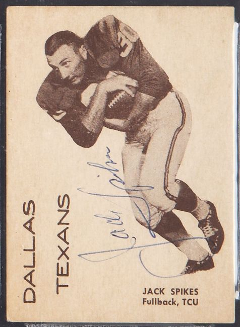 1960 7-Eleven Dallas Texans 11 Jack Spikes